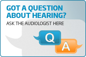 Ask the Audiologist